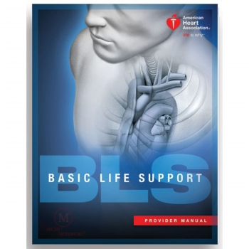 BLS Provider Manual (Student), American Heart Association